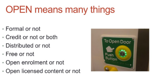 Open means many things